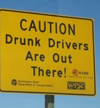 Caution Drunk Driver Out There
